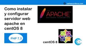 Como instalar y configurar servidor web apache en centOS 8